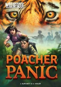Poacher Panic (Wild Rescue Series)