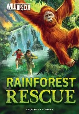 Rainforest Rescue (Wild Rescue Series)