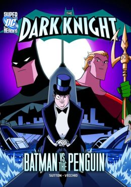 The Dark Knight:Batman vs. the Penguin