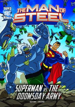 The Man of Steel:Superman vs. the Doomsday Army