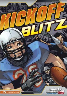 Kickoff Blitz (Sports Illustrated Kids Graphic Novels Series)