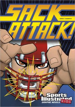 Sack Attack! (Sports Illustrated Kids Graphic Novels Series)
