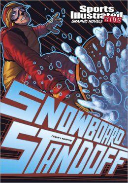 Snowboard Standoff (Sports Illustrated Kids Graphic Novels Series)
