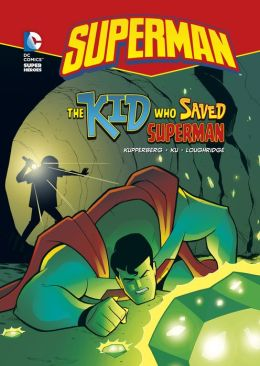 Superman: The Kid Who Saved Superman