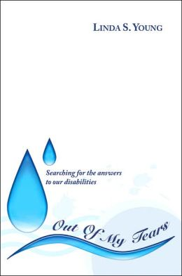 Out of My Tears: Searching for the answers to our Disabilities