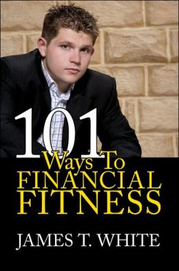 101 Ways To Financial Fitness