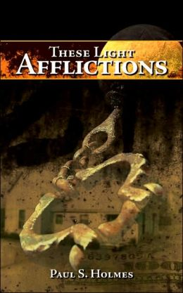 These Light Afflictions