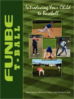 Funbe T-Ball: Introducing Your Child to Baseball