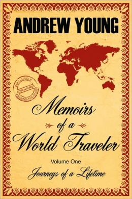 Memoirs of a World Traveler: Journeys of a Lifetime