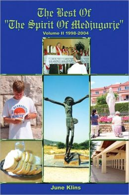 The Best of the Spirit of Medjugorje: Volume II