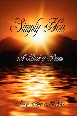 Simply You: A Book of Poems
