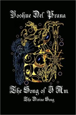 The Song Of I Am