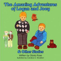The Amazing Adventures of Logan and Joey and Other Stories