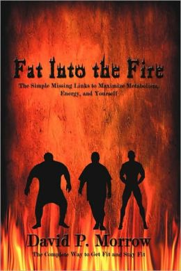 Fat Into The Fire