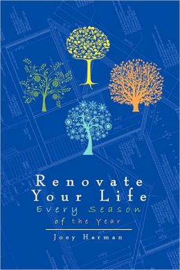 Renovate Your Life Every Season Of The Year