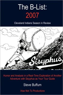 The B-List: 2007: Cleveland Indians Season in Review