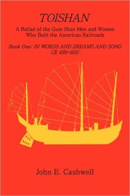 Toishan: Book One: In Words and Dreams and Songs