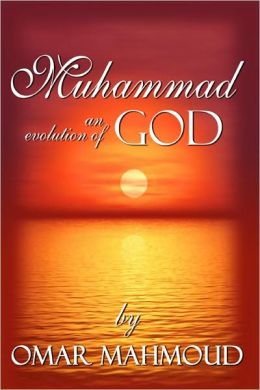 Muhammad: an evolution of God