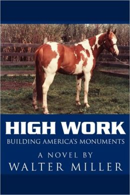 High Work: Building America's Monuments