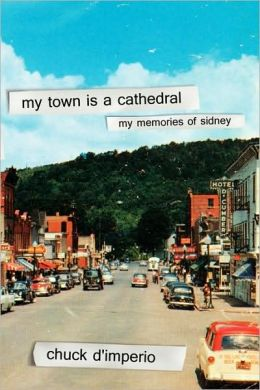 My Town Is A Cathedral: My Memories Of Sidney