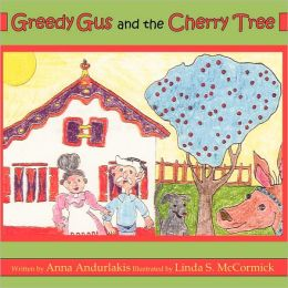 Greedy Gus and the Cherry Tree
