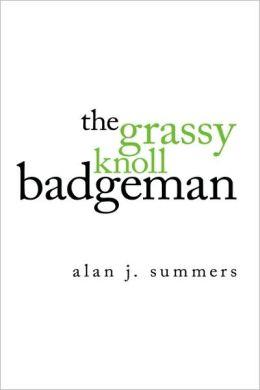 The Grassy Knoll Badgeman