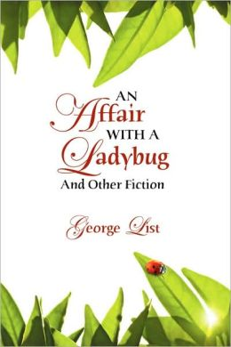 An Affair with a Ladybug