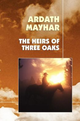 The Heirs Of Three Oaks