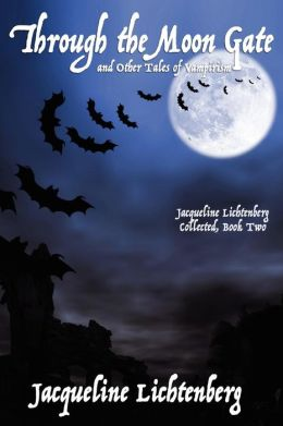 Through The Moon Gate And Other Tales Of Vampirism
