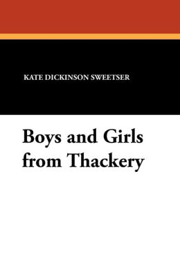 Boys and Girls from Thackery