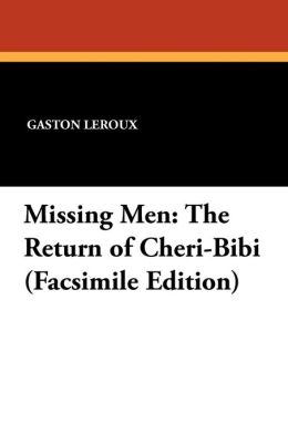 Missing Men (Cheri-Bibi and Cecily)