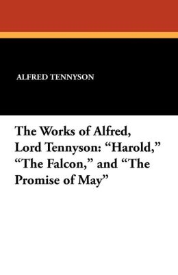 The Works of Alfred, Lord Tennyson: