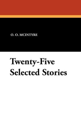 Twenty-Five Selected Stories