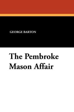 The Pembroke Mason Affair