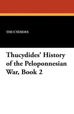 Thucydides' History of the Peloponnesian War, Book 2
