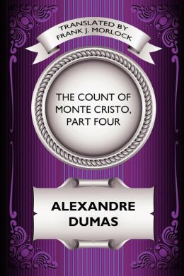 The Count Of Monte Cristo, Part Four