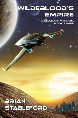Wildeblood's Empire: Daedalus Mission, Book Three