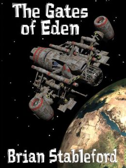 The Gates of Eden: A Science Fiction Novel