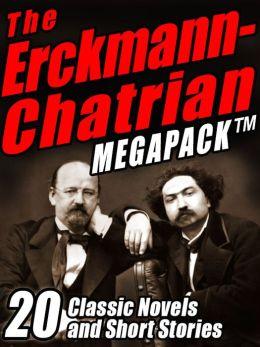 The Erckmann-Chatrian Megapack: 20 Classic Novels and Short Stories