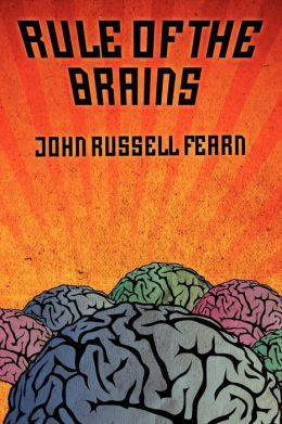 Rule of the Brains: Classic Science Fiction Stories