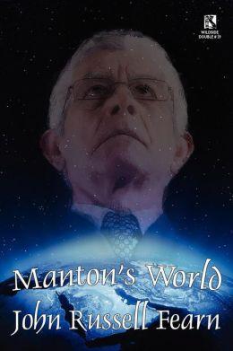 Manton's World: A Classic Science Fiction Novel / Galactic Destiny: A Classic Science Fiction Tale (Wildside Double #29)