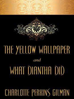 The Yellow Wallpaper and
