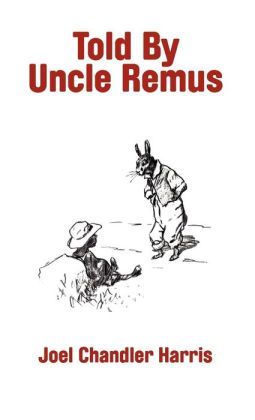 Told By Uncle Remus