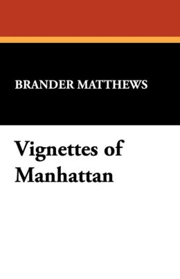 Vignettes of Manhattan