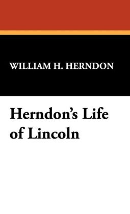Herndon's Life Of Lincoln