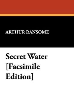 Secret Water [Facsimile Edition]