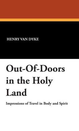 Out-Of-Doors In The Holy Land