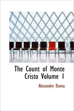 The Count Of Monte Cristo Volume 1