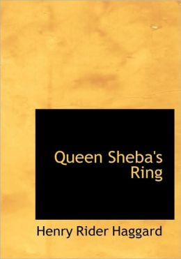 Queen Sheba's Ring (Large Print Edition)
