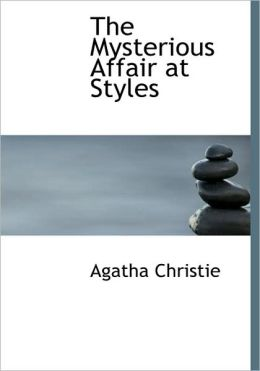 The Mysterious Affair At Styles (Large Print Edition)